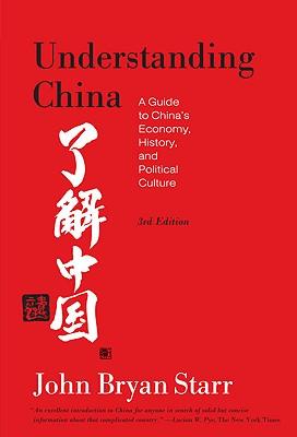 Understanding China By Starr, John Bryan