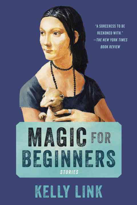 Magic for Beginners By Link, Kelly/ Jackson, Shelley (ILT)