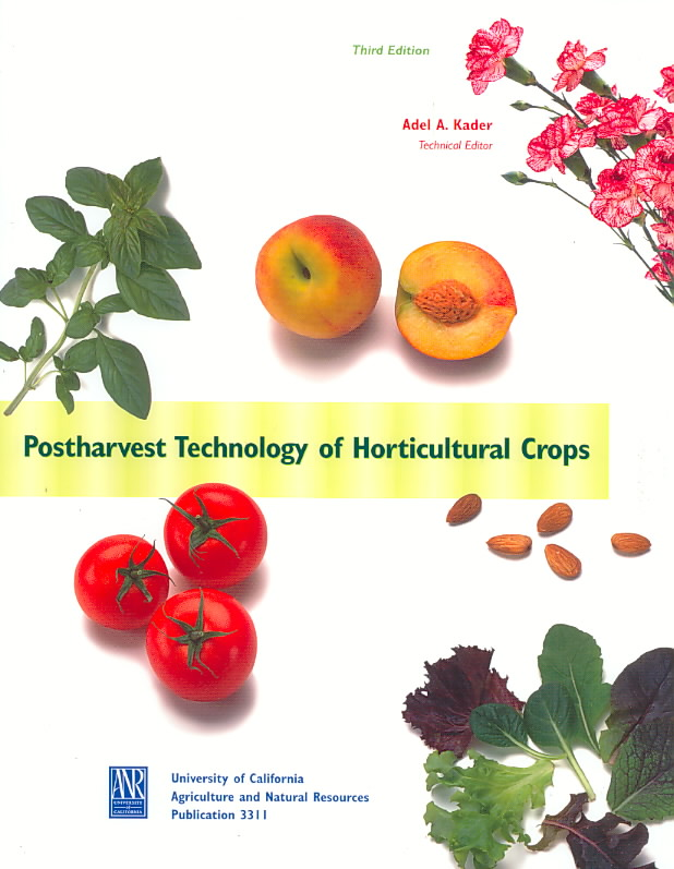 Post Harvest Technology of Horticultural Crops By Kader, Adel (EDT)